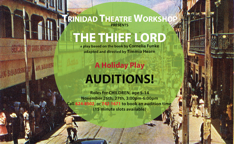 The Thief Lord, Trinidad Theatre Workshop, Auditions, Casting Calls, Acting Jobs, The Trinidad and Tobago Performing Arts Network, TheatrebuzzTT, Auditions in Trinidad and Tobago